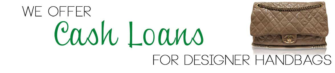 We Offer Cash Loans for Designer Handbags